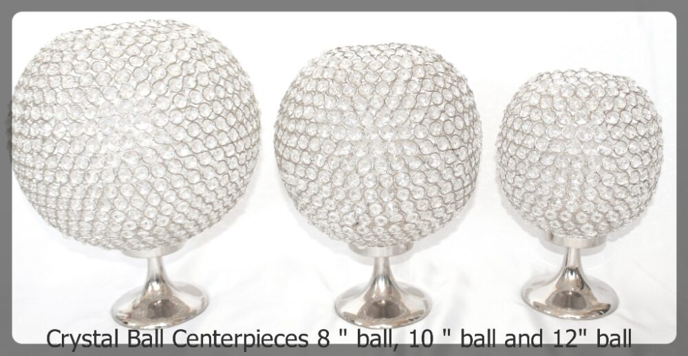 Crystal ball centerpieces 3 sizes